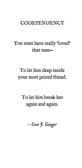 codependency By: Coco J. Ginger