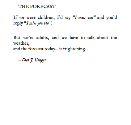 THE FORECAST BY COCO J. GINGER